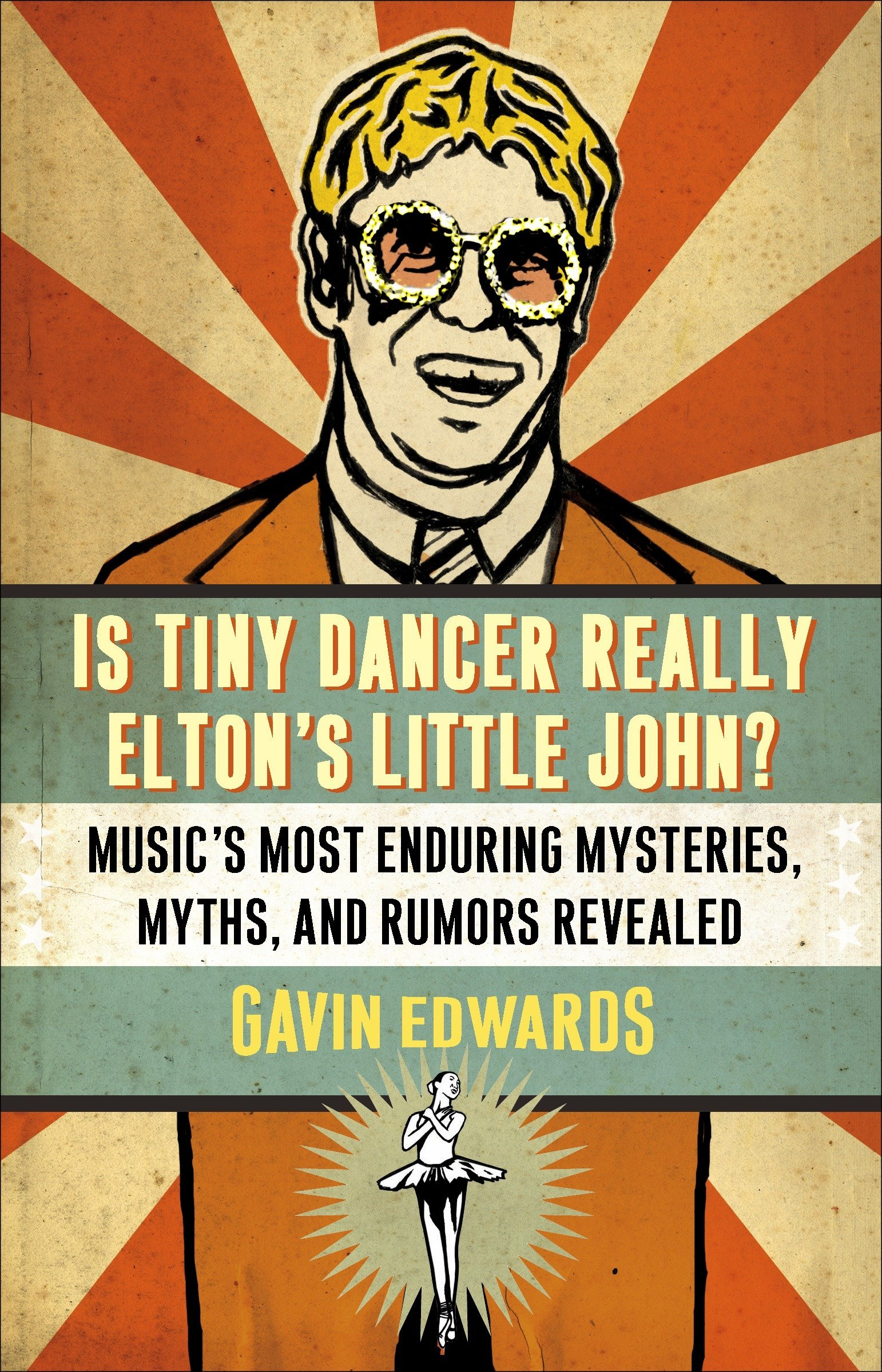 Download Is Tiny Dancer Really Elton's Little John?: Music's Most Enduring Mysteries, Myths, and Rumors Revealed pdf