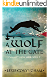 A Wolf at the Gate (Orkneyinga Murders Book 2)