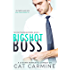 Bigshot Boss (The Whittaker Brothers Book 1)