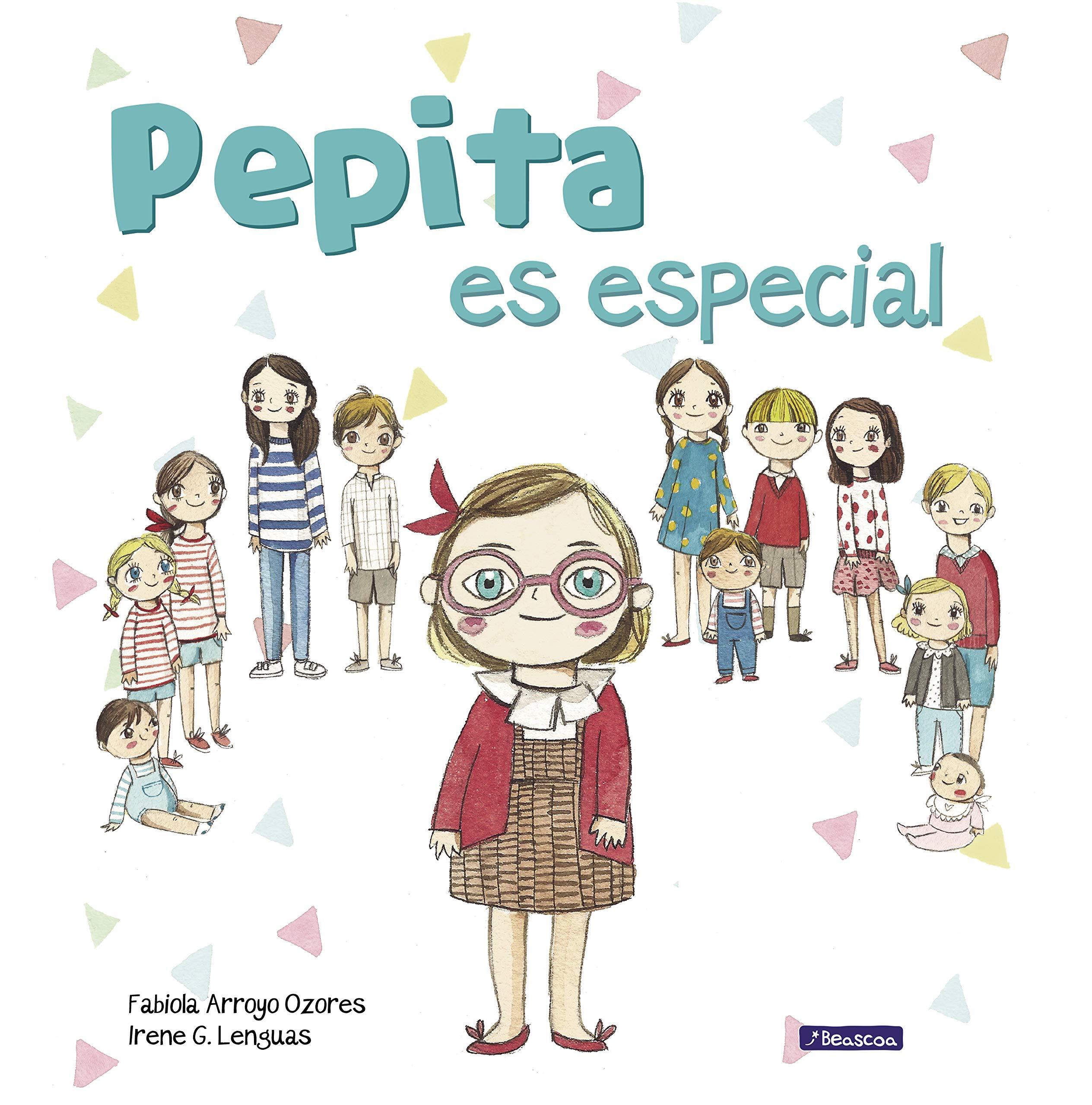 Pepita es especial (Emociones, valores y hábitos): Amazon.es: Fabiola  Arroyo, Irene G. Lenguas: Libros