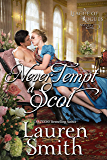 Never Tempt a Scot (The League of Rogues Book 12)