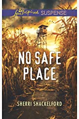 No Safe Place (Love Inspired Suspense) Kindle Edition