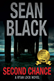 Second Chance (Ryan Lock #8): A Ryan Lock Crime Thriller