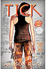Tick (The Tick Series Book 1) Kindle Edition