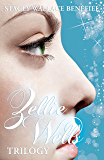 Zellie Wells Trilogy: Glimpse, Glimmer, Glow
