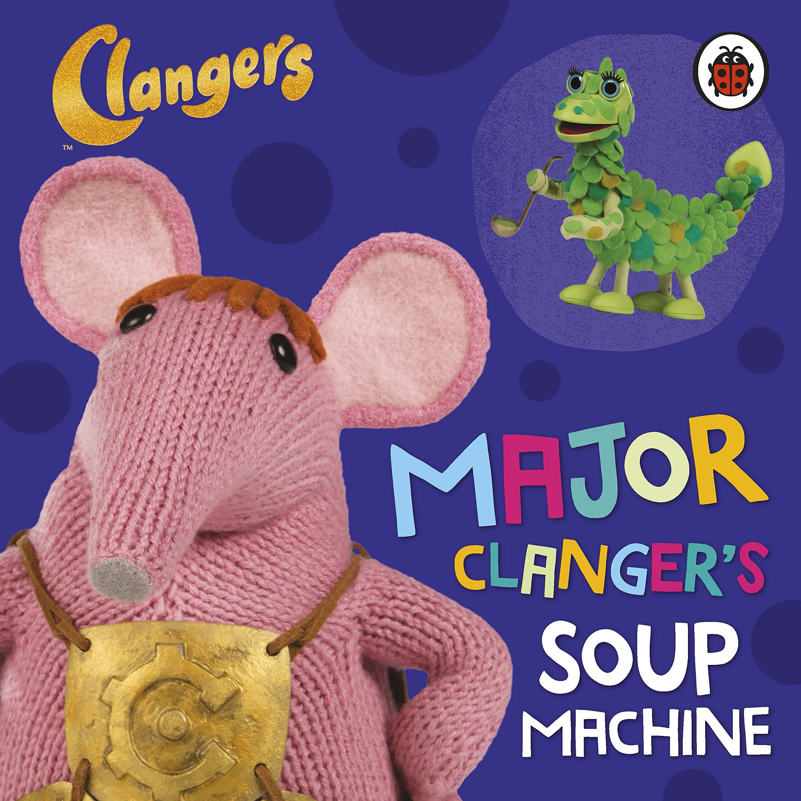 Clangers: Major Clanger\'s Soup Machine: Amazon.co.uk: Ladybird ...