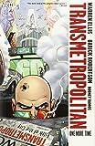 Transmetropolitan TP Vol 10 One More Time New Ed (Transmetropolitan - Revised)