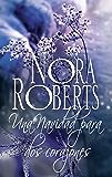 Una navidad para dos corazones (Nora Roberts) (Spanish Edition)