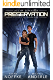Preservation: Age of Expansion - A Kurtherian Gambit Series (The Ghost Squadron Book 7)