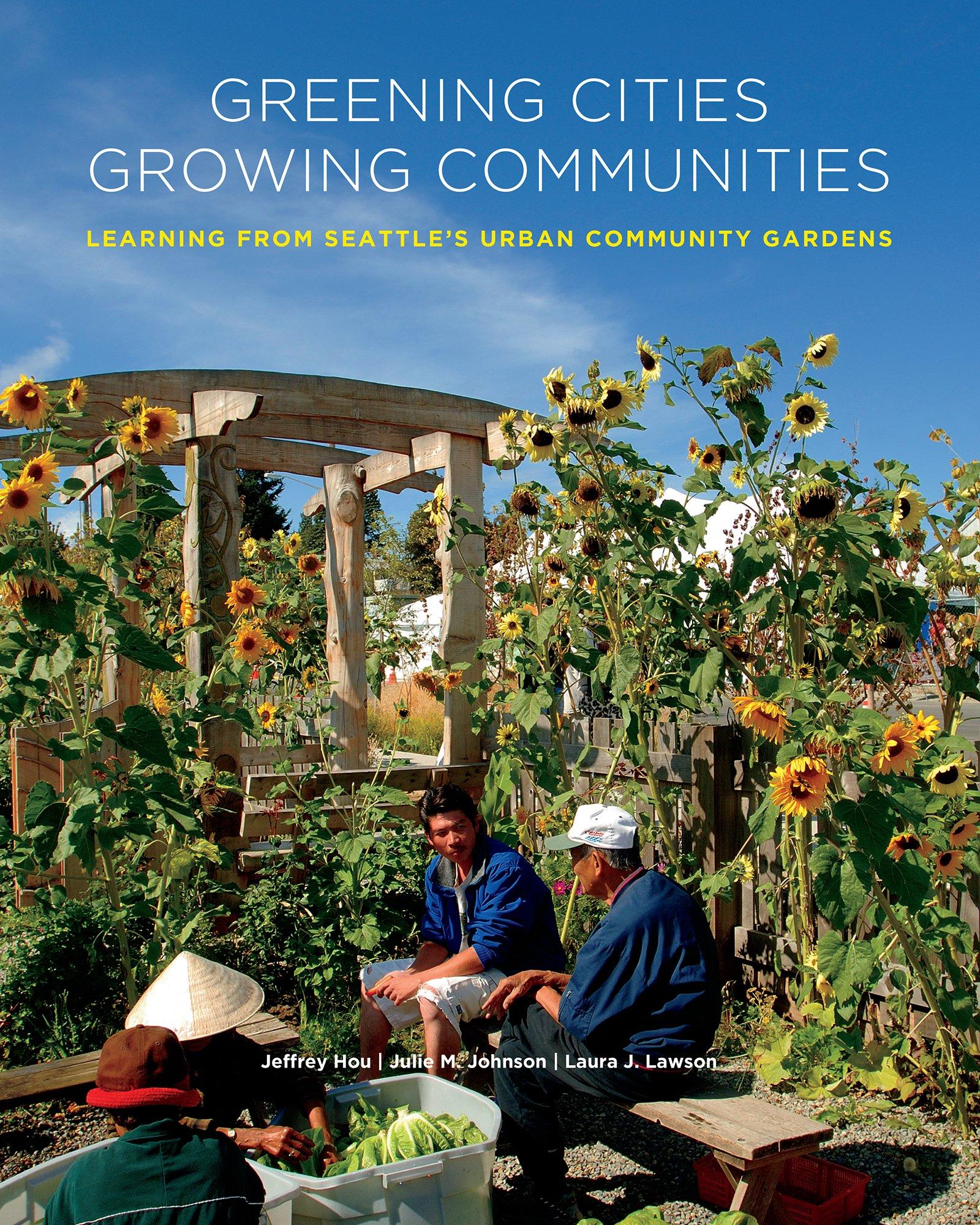 Greening Cities, Growing Communities (Land and Community Design Case Studies) pdf