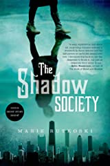 The Shadow Society Kindle Edition