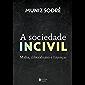 A sociedade incivil: Mídia, iliberalismo e finanças