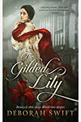 The Gilded Lily: A sweeping historical saga of sisters, courage and love Kindle Edition