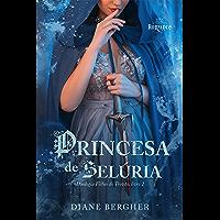 Princesa de Selúria (Filhas do Trovão Livro 2)