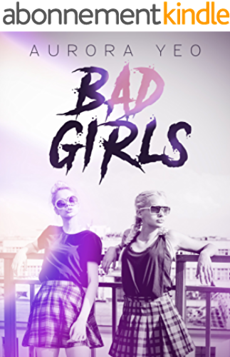 Bad Girls: A Young Adult Romance Novel (English Edition)