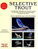 Selective Trout: Revised and Expanded