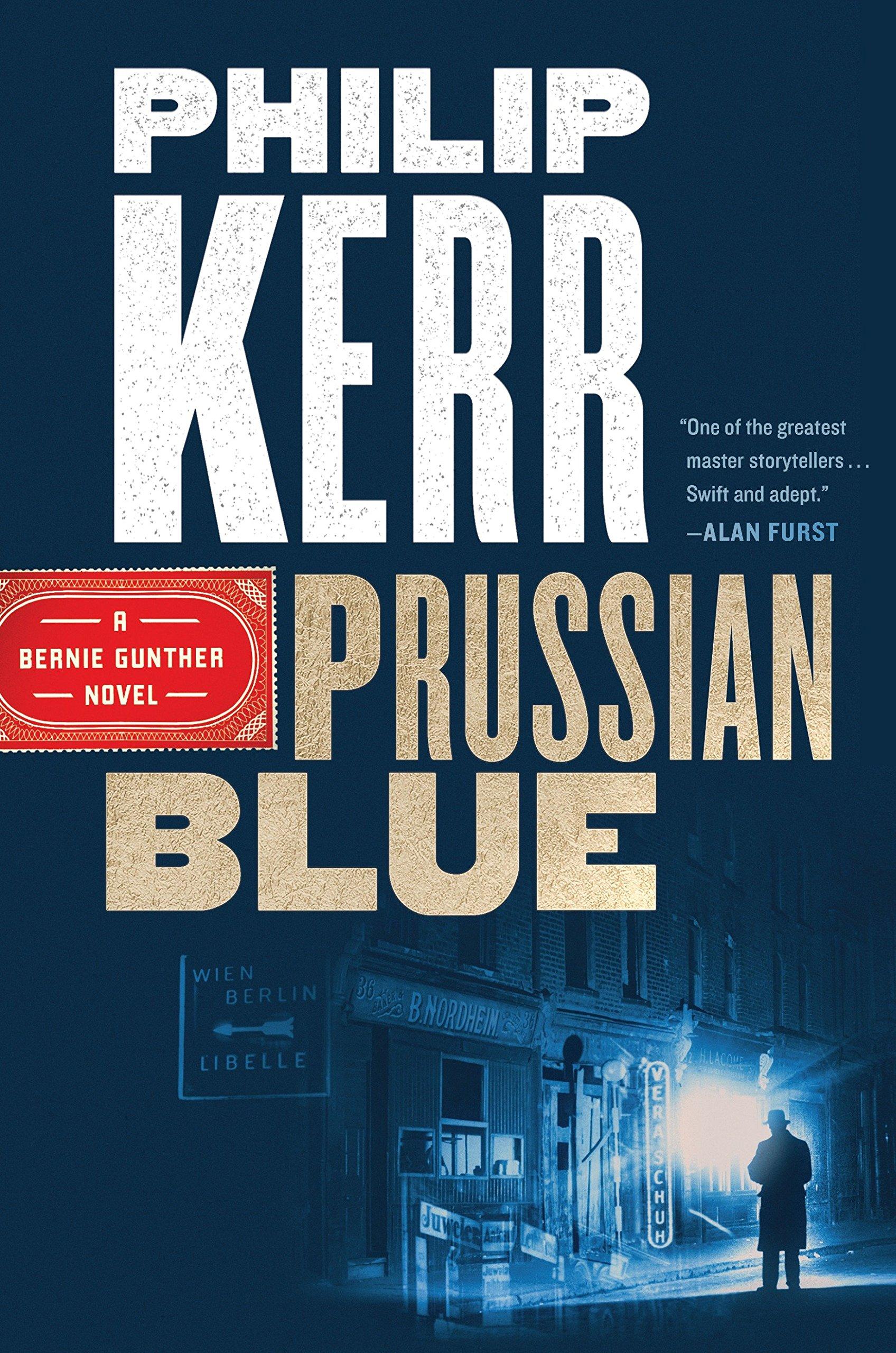 Prussian Blue A Bernie Gunther Novel Band 12 Amazon De Philip