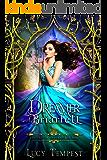 Dreamer of Briarfell: A Retelling of Sleeping Beauty (Fairytales of Folkshore Book 7)
