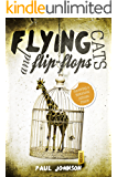Flying Cats and Flip Flops. Surviving a Notorious African Prison