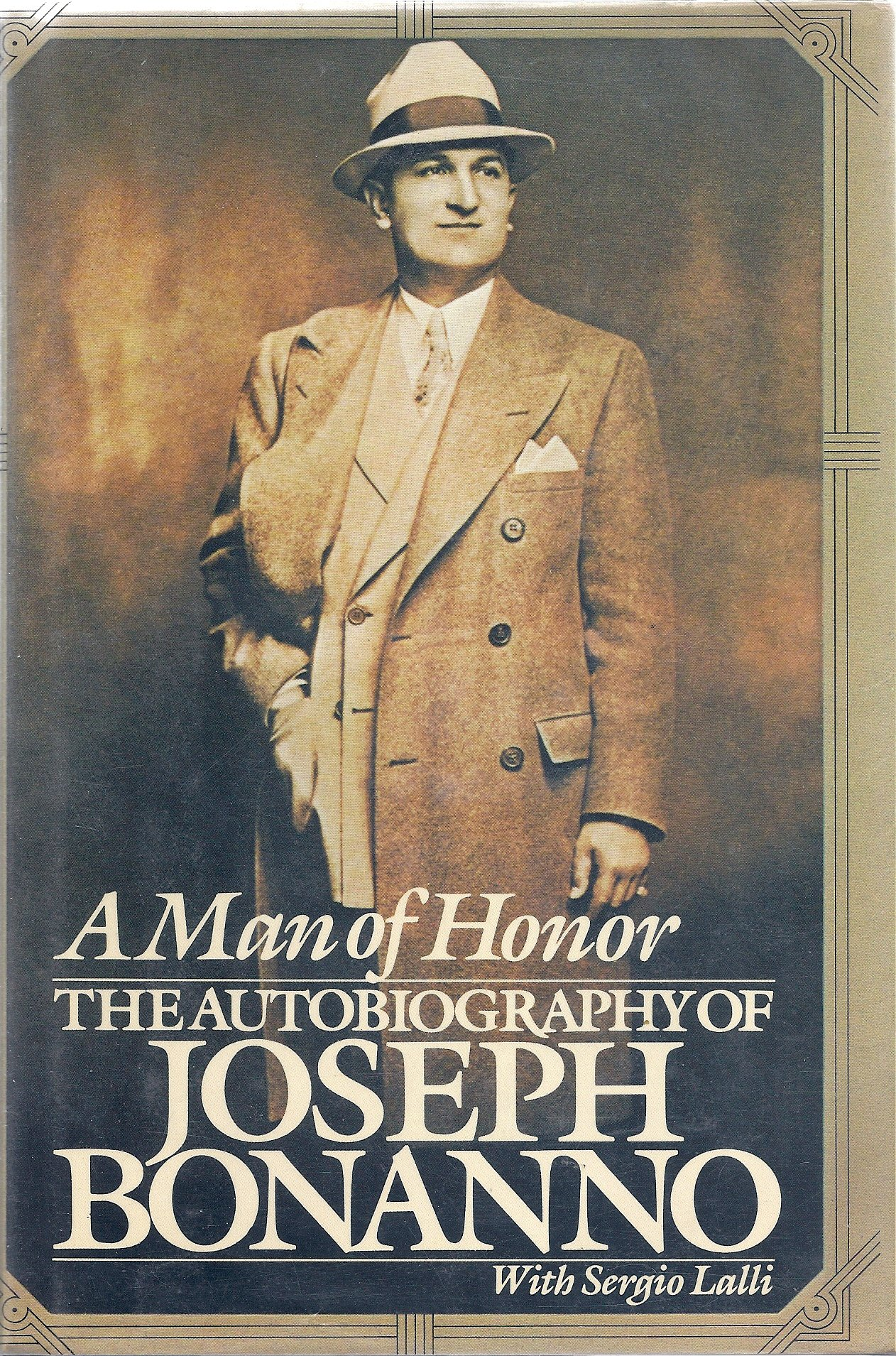 A Man of Honor: The Autobiogra...