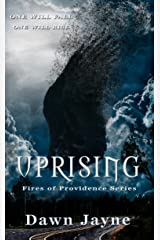 Uprising (Fires of Providence Book 1) Kindle Edition