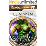 Redeeming the Alien Bounty Hunter: An Alien Mate Romance (Mtoain Bounty Hunters Book 4)