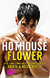 Hothouse Flower (Calloway Sisters Book 2)