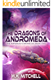 The Dragons of Andromeda (The Imperium Chronicles Book 2)