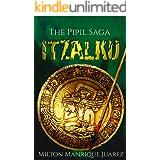 ITZALKU - The Pipil Saga
