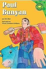 Paul Bunyan (Read-it! Readers en Español: Cuentos exagerados) (Spanish Edition) Kindle Edition