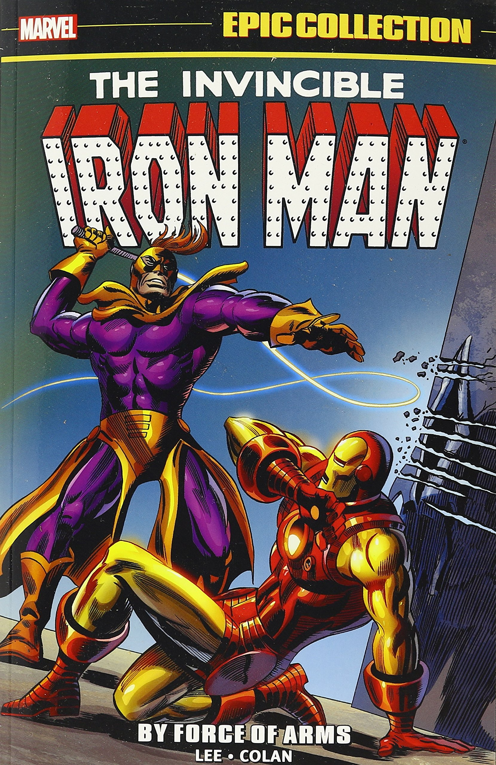 Iron Man Epic Collection: By Force of Arms pdf epub
