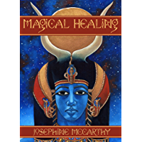 Magical Healing: A Health Survival Guide for Magicians and Healers