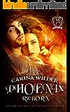 Phoenix Reborn (Woodland Creek)