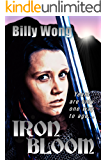 Iron Bloom (Legend of the Iron Flower Book 1)