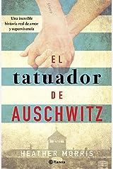 El tatuador de Auschwitz (Edición mexicana) (Spanish Edition) Kindle Edition