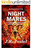 Night Mares: A Father Gunter, Demon Hunter Supernatural Thriller