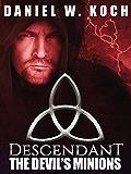 Descendant: The Devil's Minions (The Descendant Series Book 2)