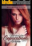 Garota de Copacabana: O Acordo (Nº Livro 1)