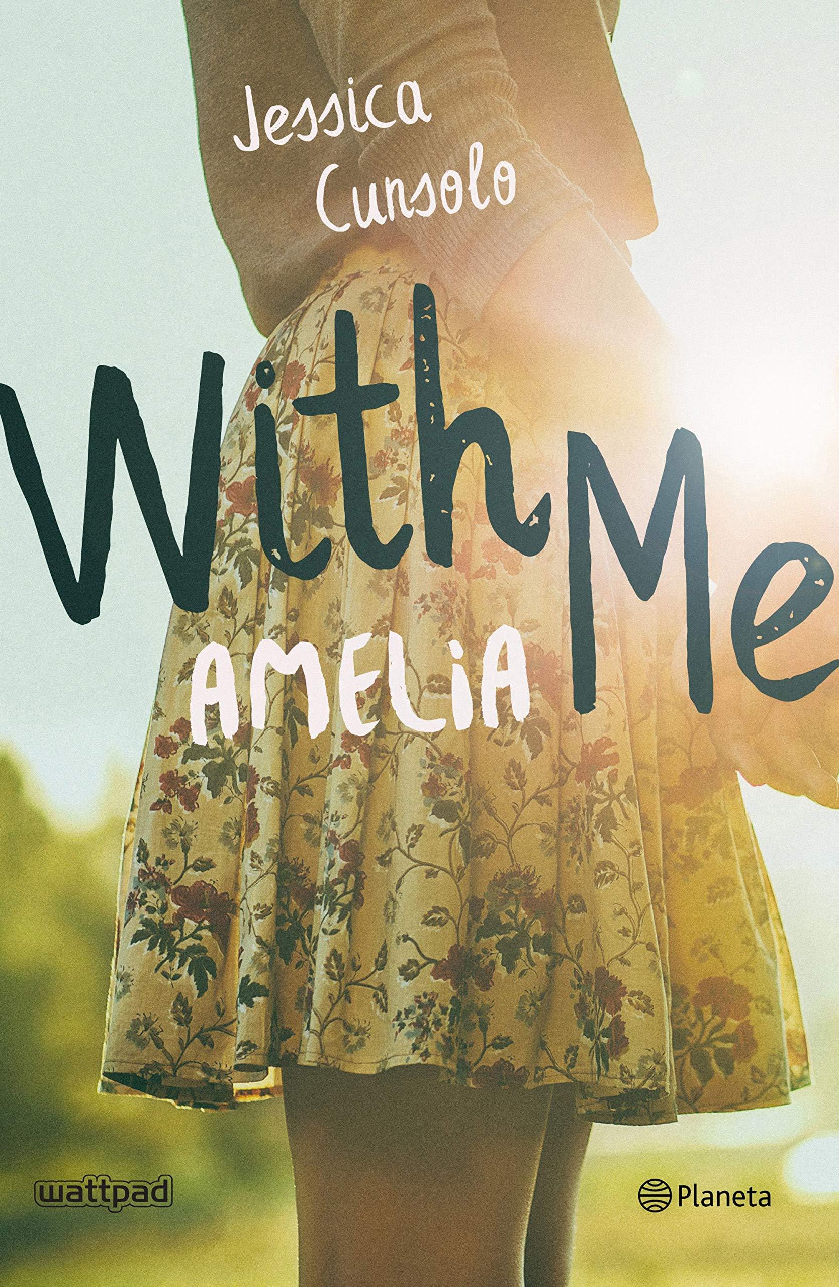 With me. Amelia (Planeta Internacional): Amazon.es: Cunsolo ...