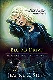 Blood Drive (An Anna Strong Vampire Novel Book 2)