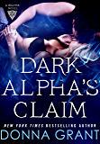 Dark Alpha's Claim: A Reaper Novel