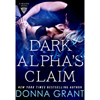 Dark Alpha's Claim: A Reaper Novel (Reapers Book 1)