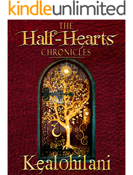 Amazon Com The Half Hearts Chronicles Ebook Kealohilani Squire Steven Kealohilani Wallace Deborah Jellinek Roger Kindle Store