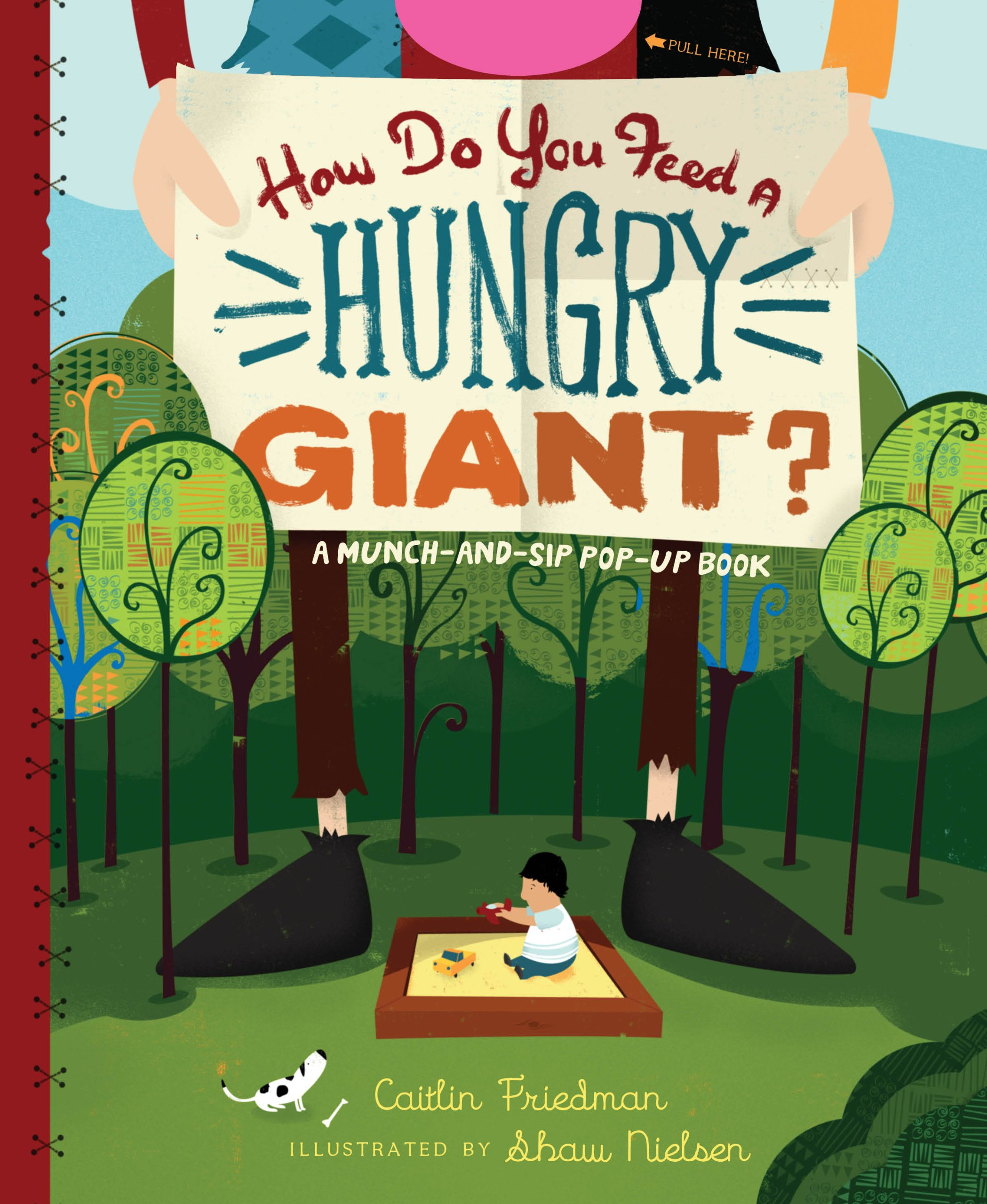 How Do You Feed a Hungry Giant?: A Munch-and-Sip Pop-Up Book (Munch-And-Sip Pop-Up Books) ebook