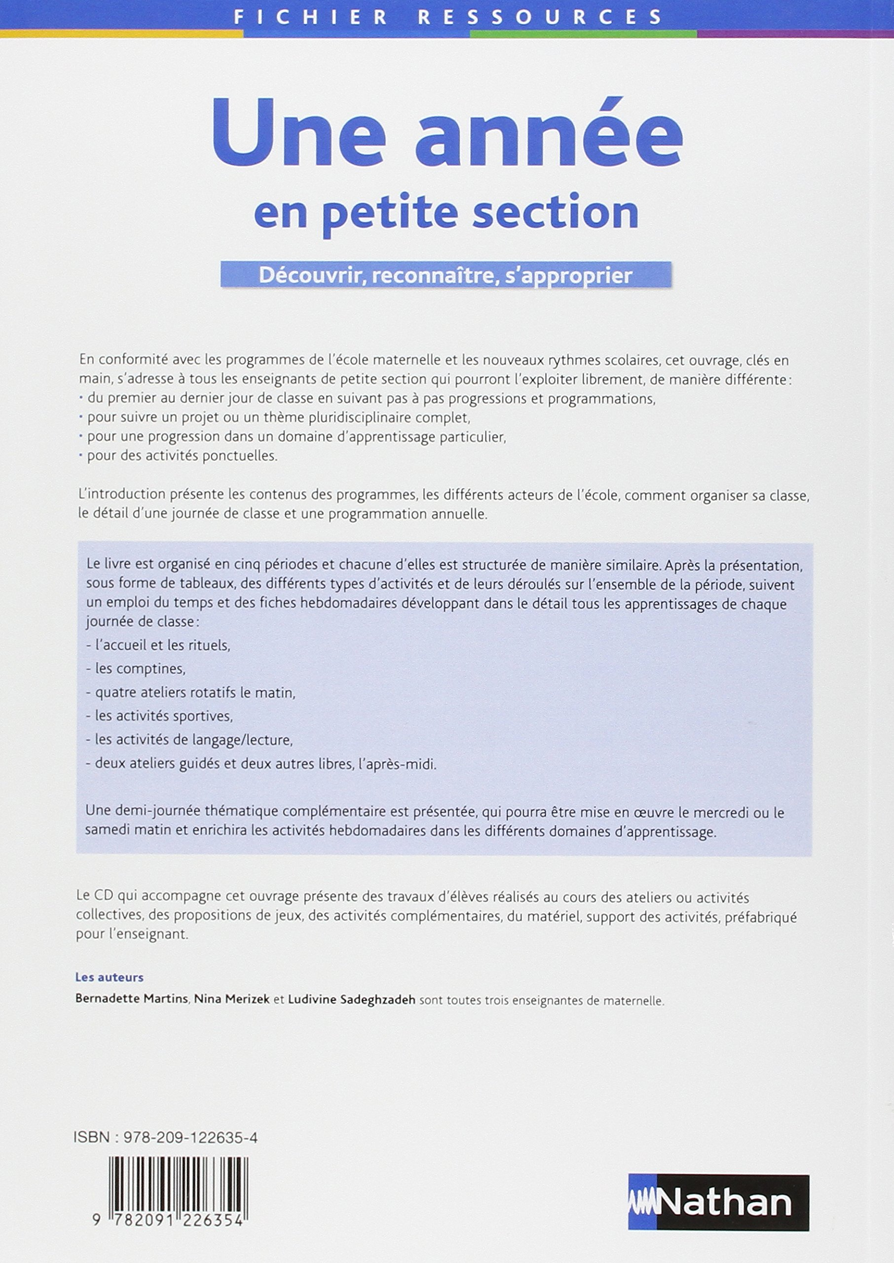 Une année en petite section: Amazon.fr: Bernadette Martins, Nina Mérizek,  Ludivine Sadeghzadeh: Livres