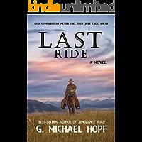 Last Ride: Western Gunfighter Fiction (The Bounty Hunter