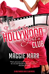 Secrets of the Hollywood Girls Club Kindle Edition