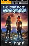 The Enhanced: Awakening