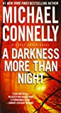 A Darkness More Than Night (A Harry Bosch Novel)