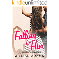Falling for Him: A Young Adult Sweet Romance (Oak Brook Academy Book 2)